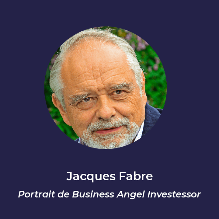 Jacques Fabre - Business Angel