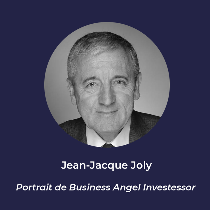 Jean-Jacques Joly - Business Angel