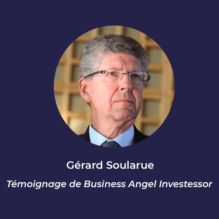 Gérard Soularue - Business Angel