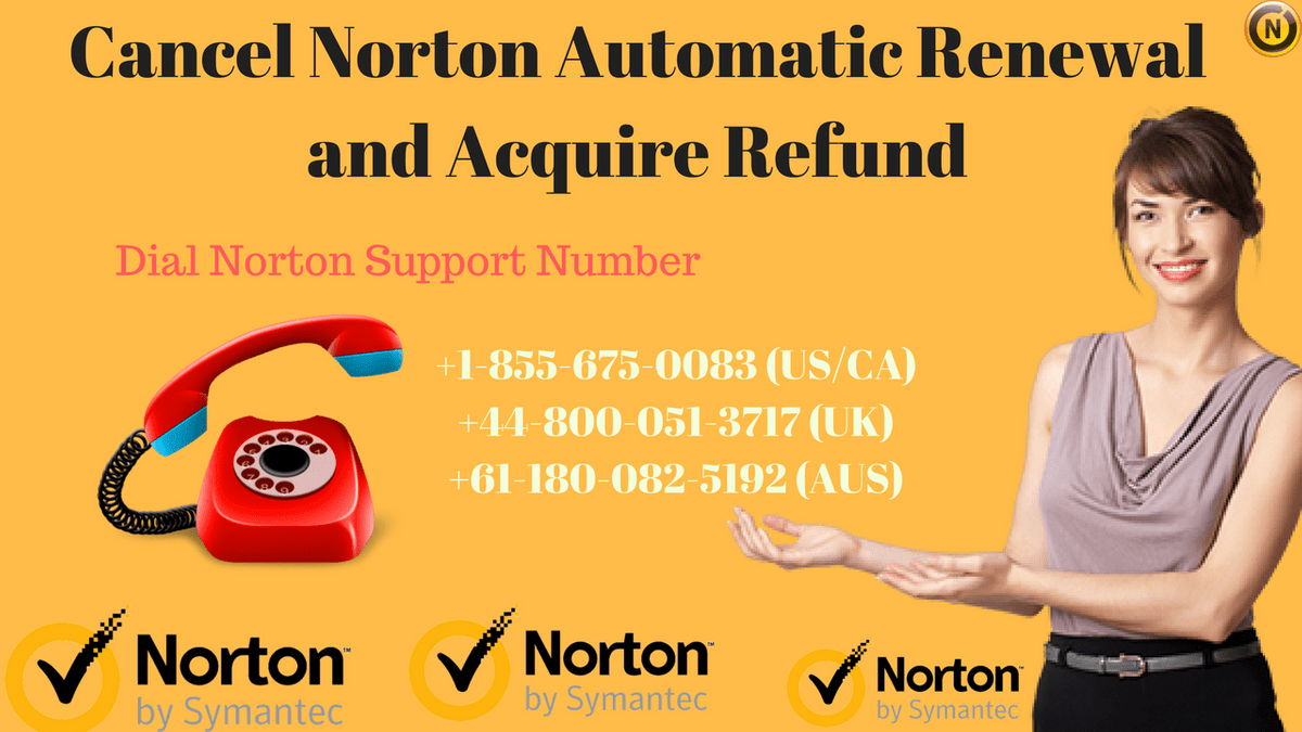 Can I Cancel Norton Automatic Renewal and Acquire Refund on
