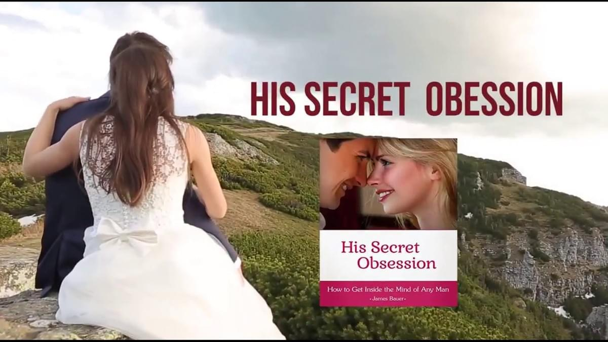 His Secret Obsession 12 Word Phrase | The Hero Instinct in a Man