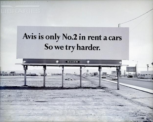 Avis - We are No.2. So we try harder.