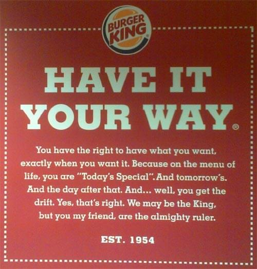 ฺีฺBurger King - Have It Your Way