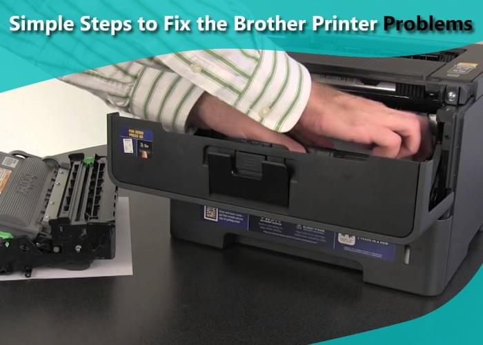 Simple Steps to Fix the Brother Printer Problems