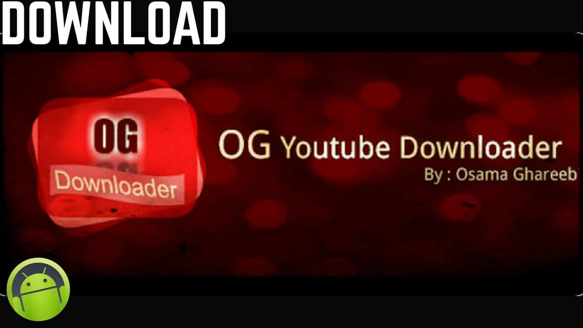 OGYouTube Download and Install on PC, APK Android Free on