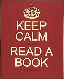 Keep Calm and Read a Book: Reading Journal