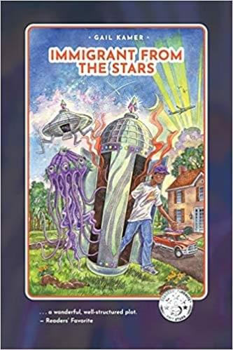 Immigrant from the Stars, by Gail Kamer