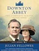 Downton Abbey Script Book Season 3, by Julian Fellowes