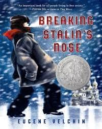 Breaking Stalin's Nose, by Eugene Yelchin