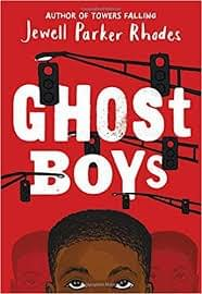 Ghost Boys, by Jewell Parker Rhodes