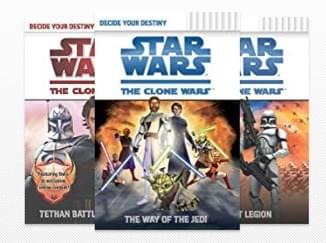 Decide Your Destiny: Star Wars, The Clone Wars, by Jake T. Forbes