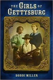 The Girls of Gettysburg, by Bobbi Miller