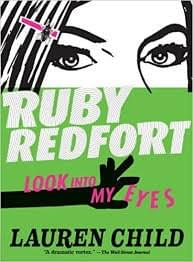 Ruby Redfort: Look into My Eyes, by Lauren Child