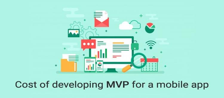 Cost of Developing MVP Mobile Application