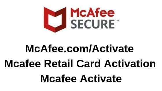 McAfee.com/Activate | Mcafee Retail Card Activation | Mcafee Activate