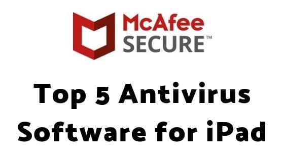 Top 5 Antivirus Software for iPad