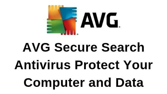 AVG Secure Search Antivirus Protect Your Computer and Data