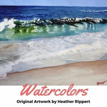 Watercolors by Heather Rippert, Master Painter, Artist, Watercolorist