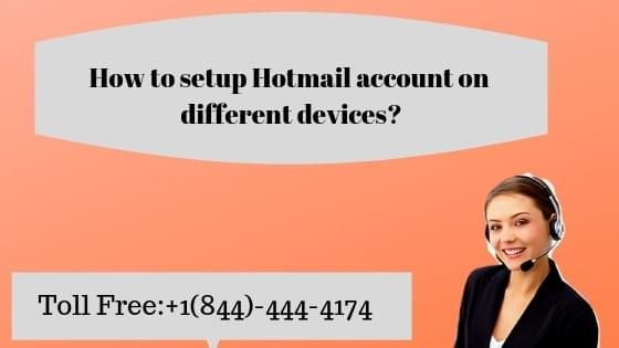 Setup Hotmail Account On Different Devices