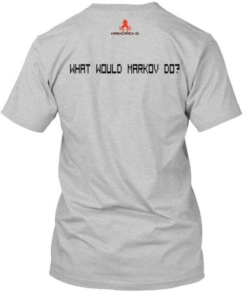 hash crack tshirt what would markov do