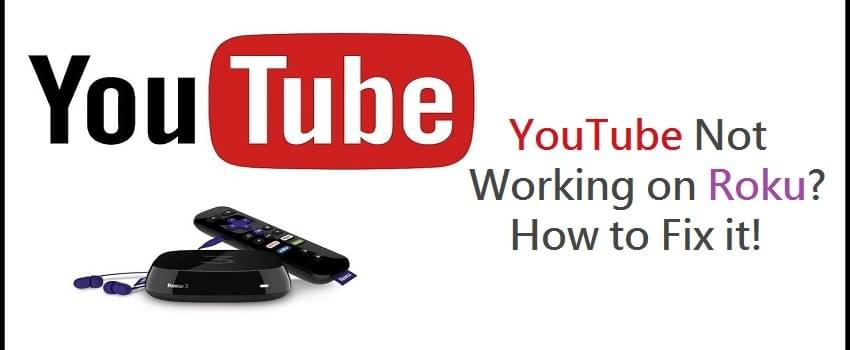 How to Fix When YouTube is Not Working on Roku?