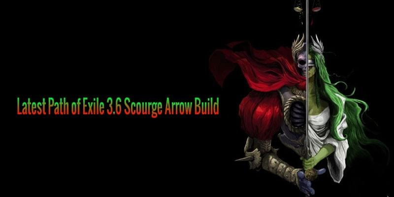 Latest Path of Exile 3 6 Scourge Arrow Build