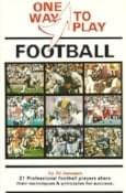 1979, 21 professional football players share their techniques and principles for success