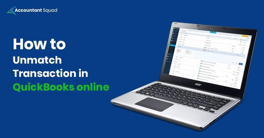 How to unmatch a transaction in QuickBooks online