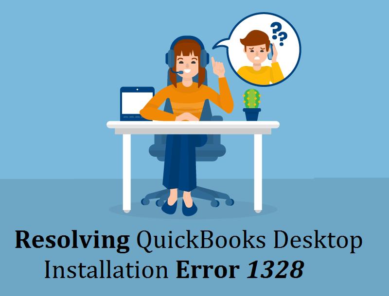 Resolving QuickBooks Desktop Installation Error 1328