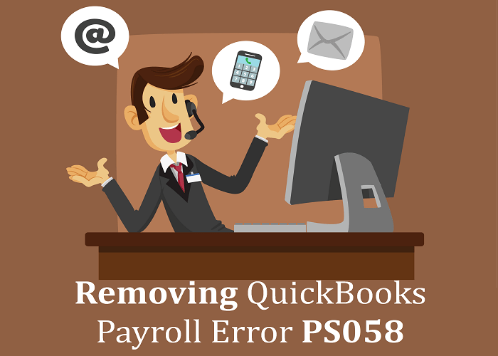 Removing QuickBooks Payroll Error PS058