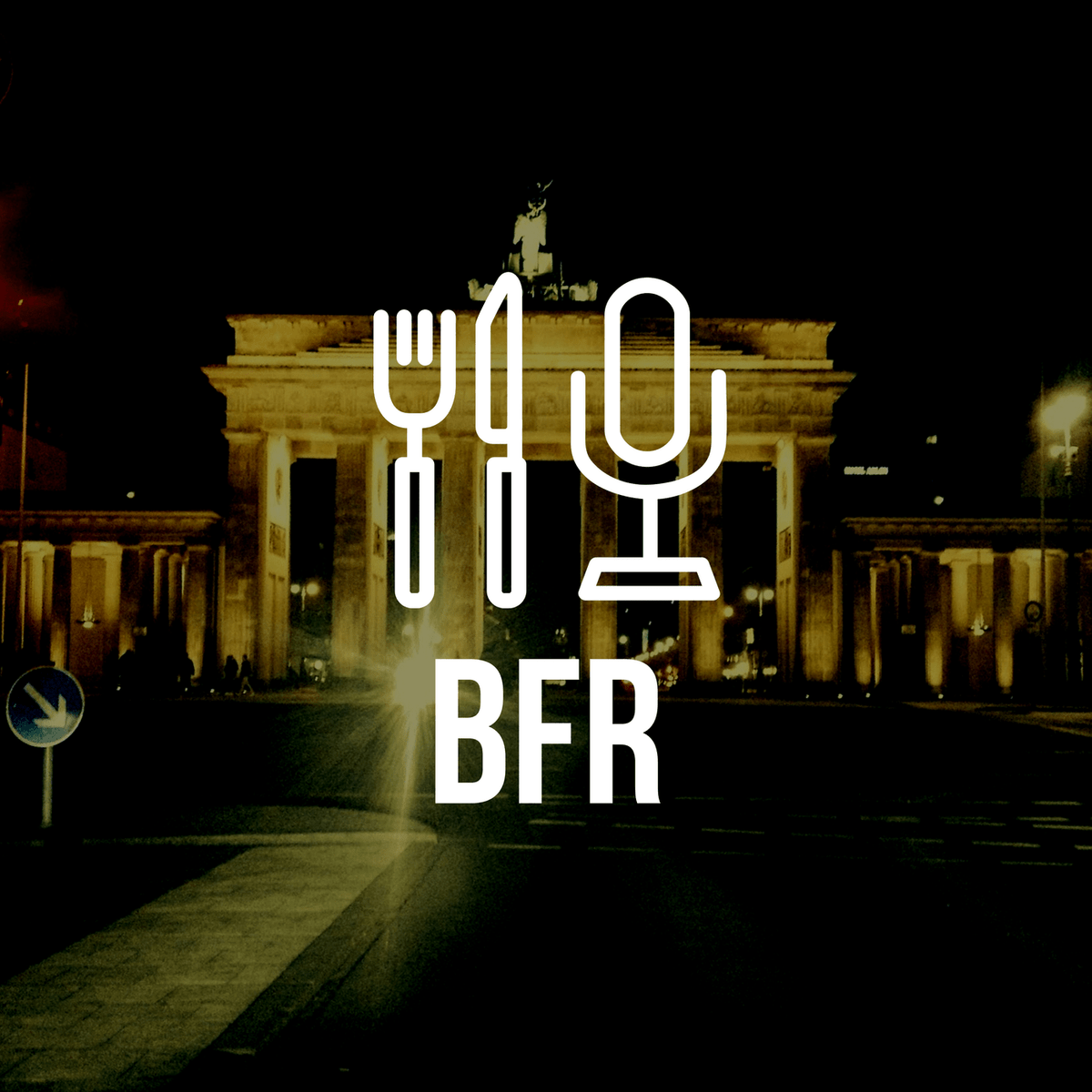 BERLIN FOOD RADIO von Rob Szymoniak und David Wiedemann (BFR am Brandenburger Tor)