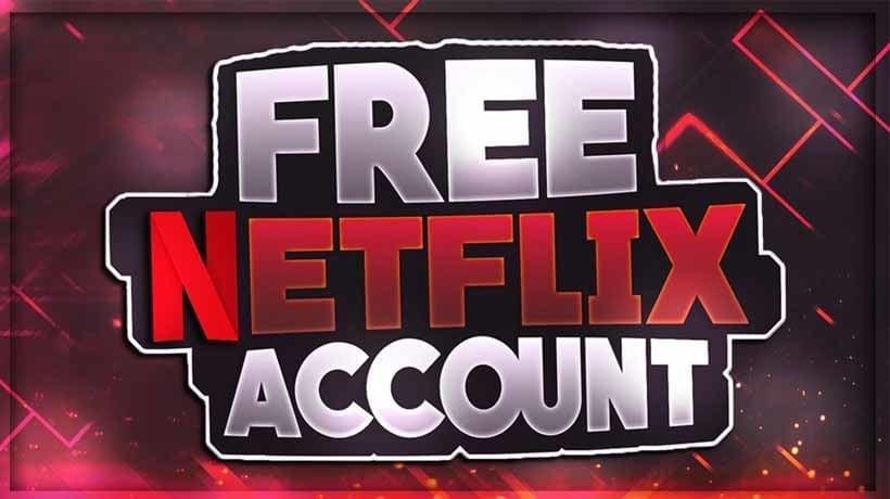 Legit Way To Get Free Netflix Account And Password Generator