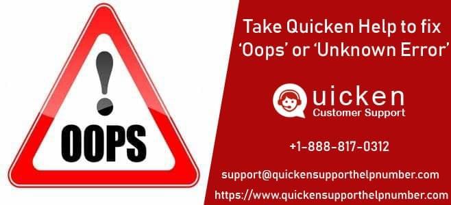 Take Quicken Help to fix 'Oops' or 'unknown error' in Quicken
