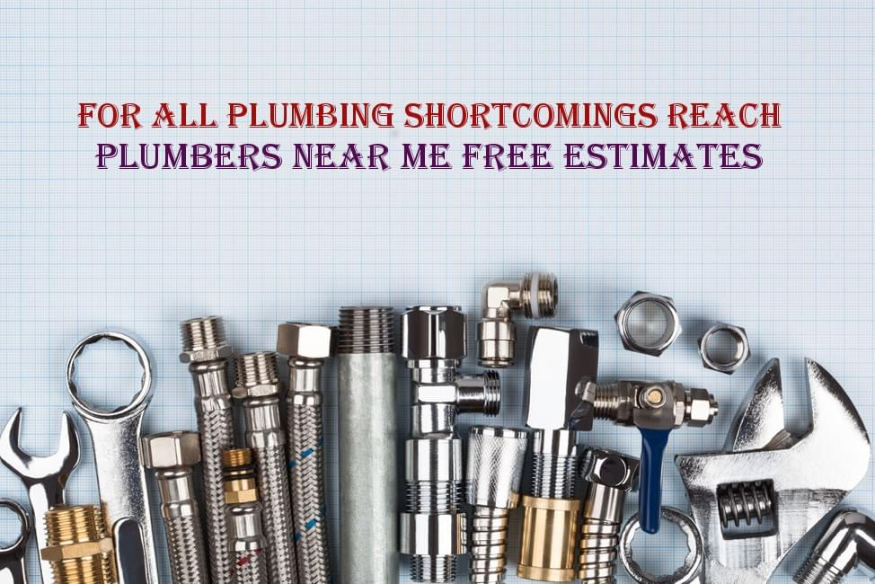 Plumbers Near Me Free Estimates