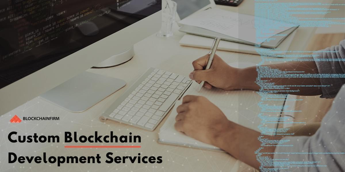 Custom Blockchain Development Services