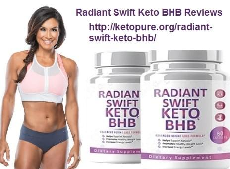 Radiant Swift Keto BHB Reviews