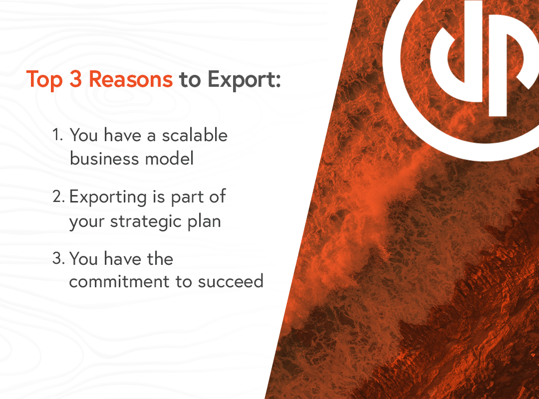 Top 3 reasons to export