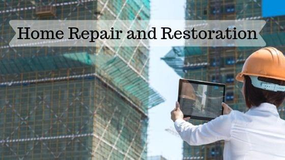 Home Repair and Restoration