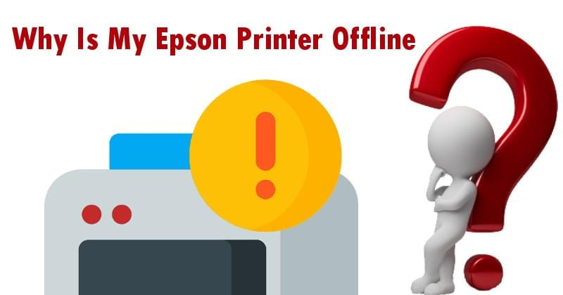 Why is my Epson Printer Offline