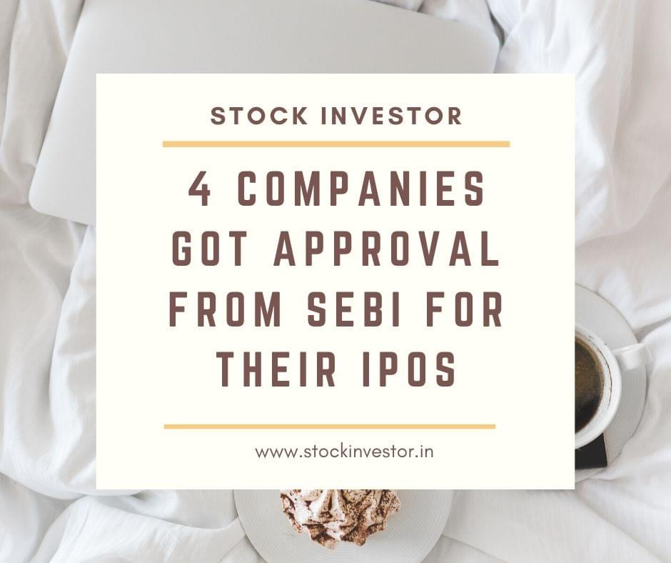 4 companies got approval from SEBI for their IPOs