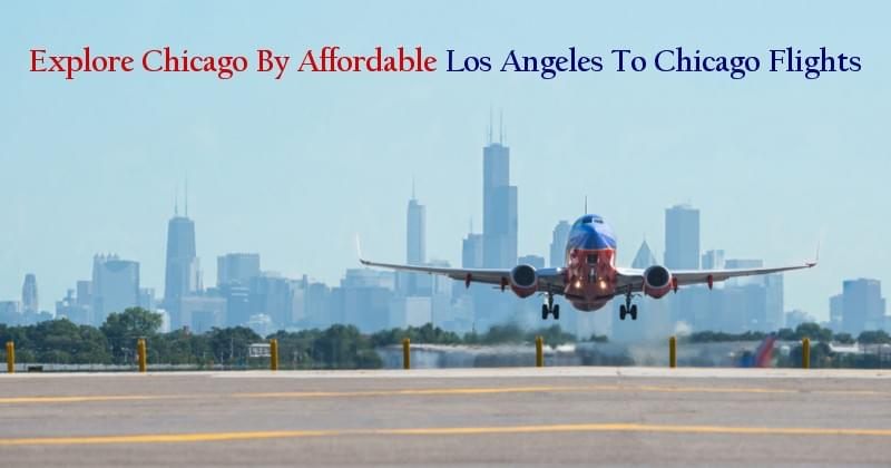 Los Angeles To Chicago Flights