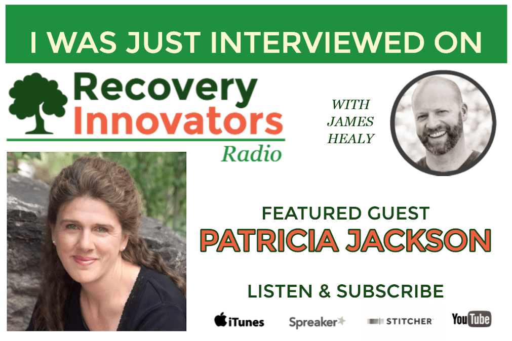 Patricia Jackson's interview with James Healy about addiction and recovery