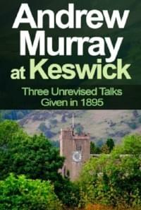 Andrew Murray at Keswick