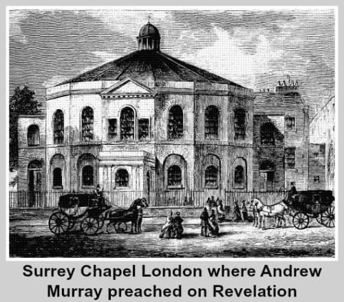 Surrey Chapel London where Andrew Murray preached on Revelation