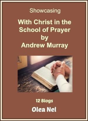 Booklet cover: Showcasing With Christ in the School of Prayer by Andrew Murray