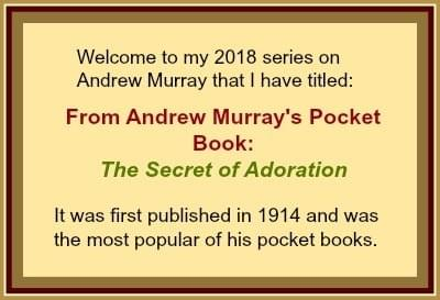 The Secret of Adoration published in 1914