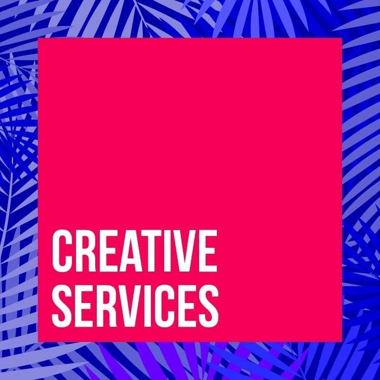 CREATIVE SERVICES: Advertising & Public Relations; Film Production Companies; Video Games Production Companies; and Other Creative Industries