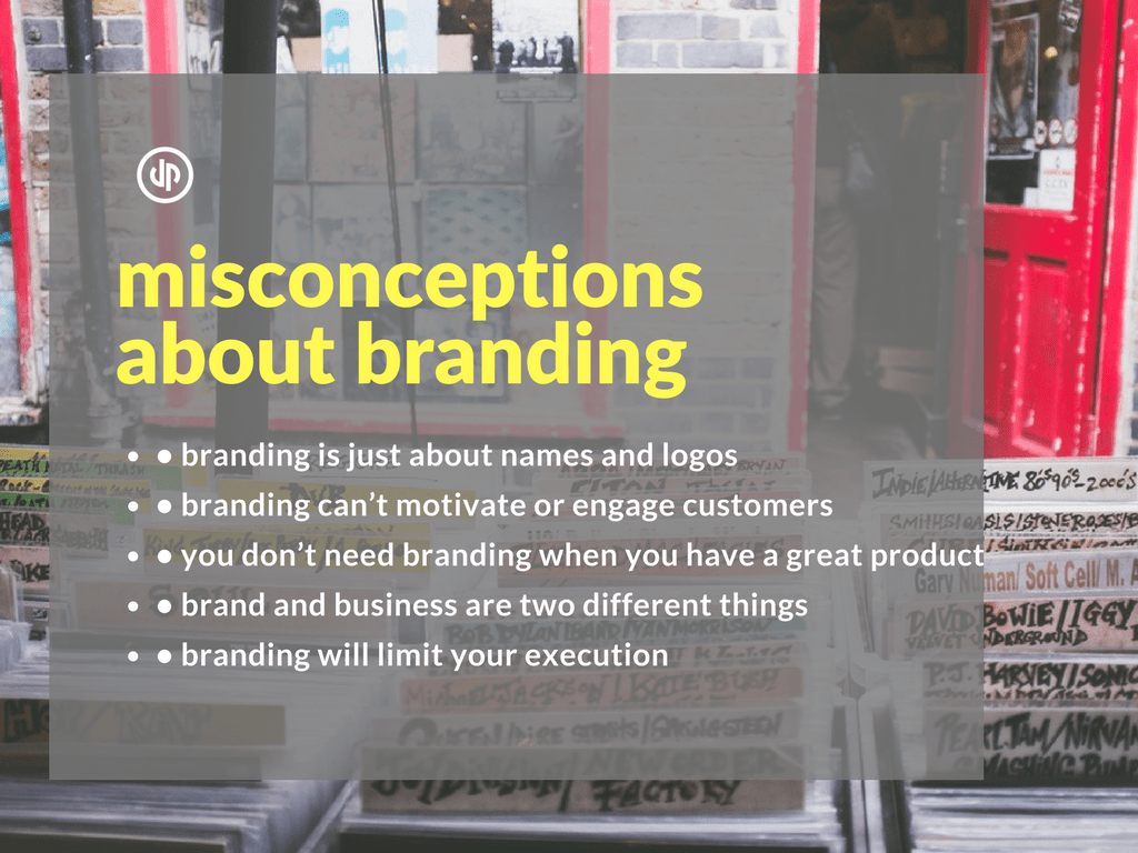 Five Misconceptions About Branding