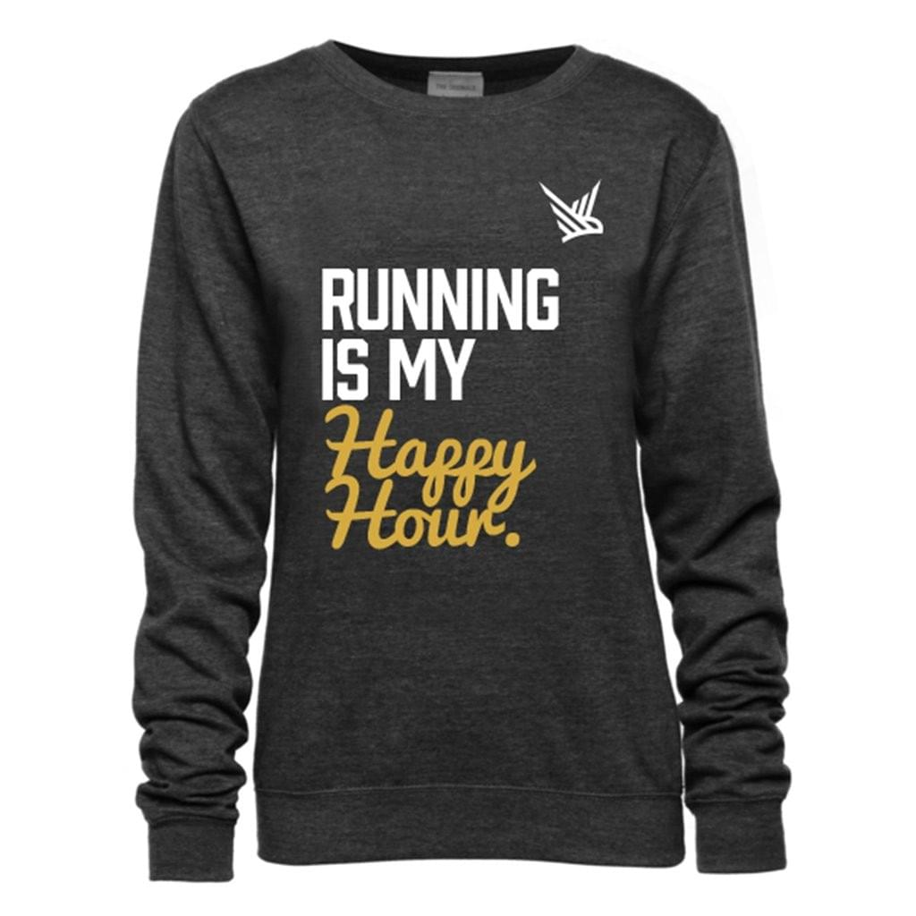Running is my Happy Hour Sweatshirt