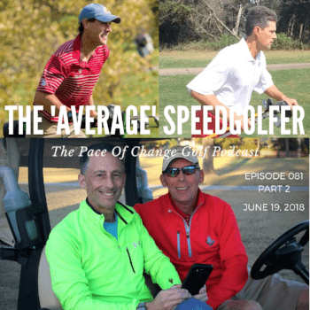 The Pace Of Change Golf Podcast Ep 081